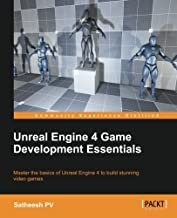 Unreal Engine 4 Game Development Essentials