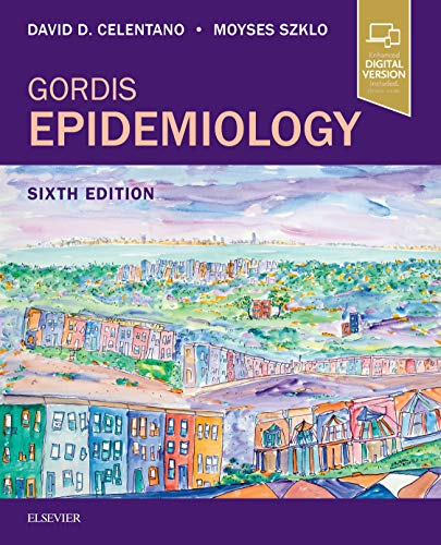 Compare Textbook Prices for Gordis Epidemiology 6 Edition ISBN 8600007145548 by Celentano ScD  MHS, David D,Szklo MD, Moyses