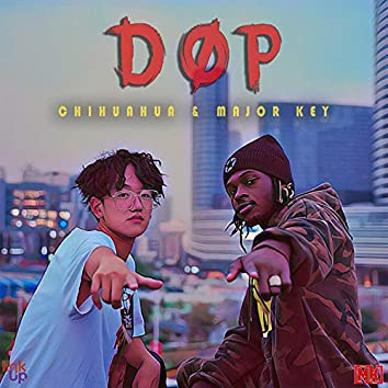 DOP (feat. Chihuahua)