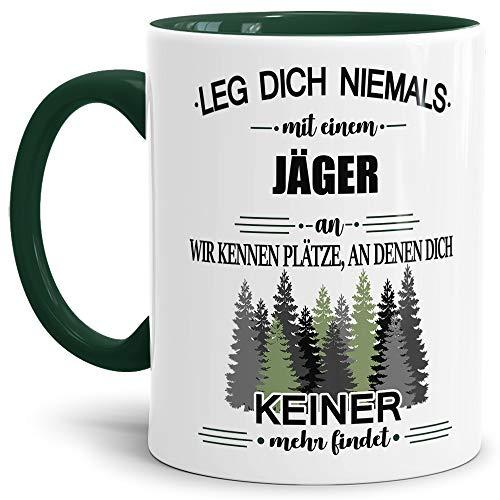 Tassendruck Berufe-Tasse Leg Dich Niemals mit einem Jäger an - Geschenk-Idee/Büro/Job/Arbeit/Witzig/Lustig/Innen & Henkel Dunkelgrün