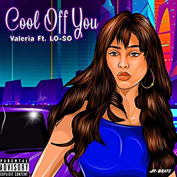 Cool Off You (feat. LO-SO)