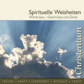 Worte Jesu - Gleichnisse und Zitate (spirituelle Weisheiten) Titelbild