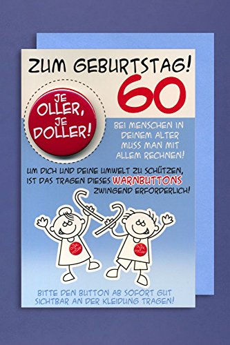 Grußkarte 60 Geburtstag Karte Humor Applikation EIN Button JE OLLER. C6