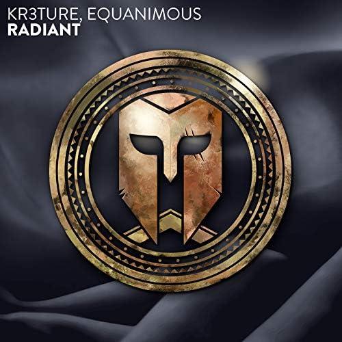 KR3TURE, Equanimous