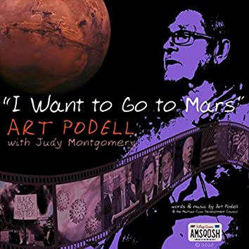 I Want to Go to Mars (feat. Judy Montgomery)