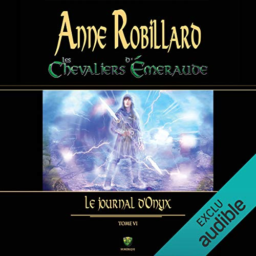 Les Chevaliers d'Émeraude - Tome 6 audiobook cover art