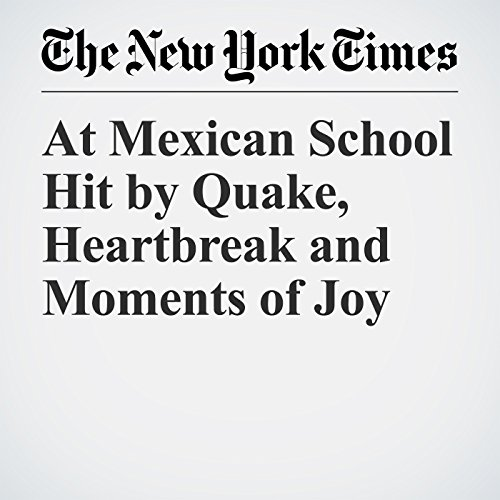 At Mexican School Hit by Quake, Heartbreak and Moments of Joy copertina