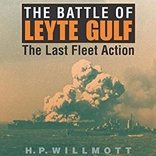 The Battle of Leyte Gulf: The Last Fleet Action audiobook cover art
