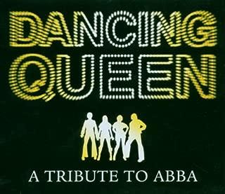 Dancing Queen: A Tribute to Abba