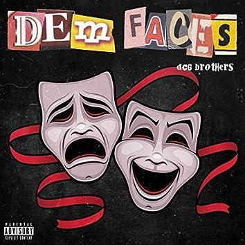 Dem Faces