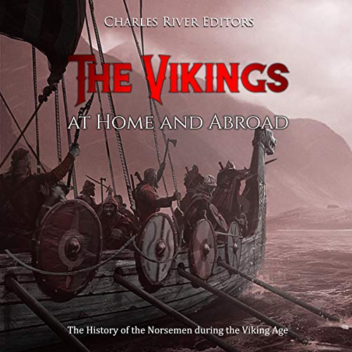 The Vikings at Home and Abroad audiobook cover art