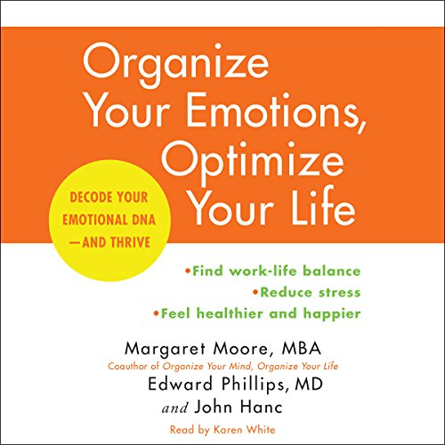 Organize Your Emotions, Optimize Your Life audiobook cover art