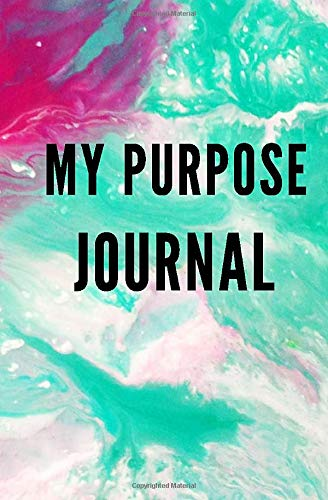 My Purpose Journal