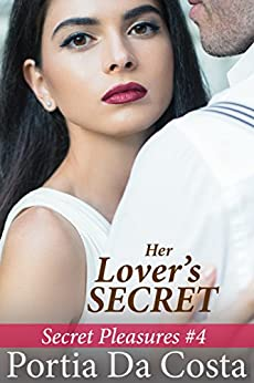 Her Lover's Secret (Secret Pleasures Book 4) by [Portia Da Costa]