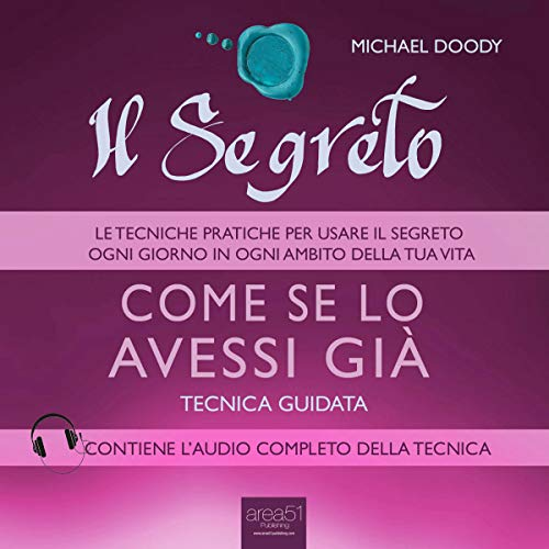 Il Segreto – Come se lo avessi già [The Secret - As if I Had It Already] Titelbild