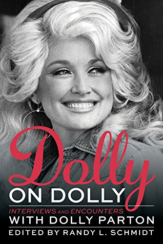 Compare Textbook Prices for Dolly on Dolly: Interviews and Encounters with Dolly Parton Musicians in Their Own Words  ISBN 9781613735169 by Schmidt, Randy L.