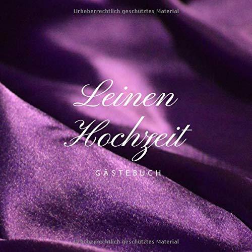 Leinen Hochzeit: Gästebuch zum Hochzeitstag nach 4 Jahren | Erinnerungsbuch zur Feier Der Leinen...