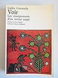 Voir les enseignements d'un sorcier Yaqui / Castaneda, Carlos / Réf42186 - Gallimard