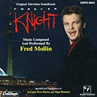Forever Knight: Original Television Soundtrack