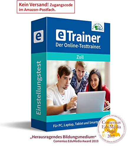 Einstellungstest Zoll 2020: eTrainer – Der Online-Testtrainer | Über 1.300 Aufgaben mit Lösungen: Allgemeinwissen, Sprache, Mathe, Logisches Denken, Konzentration und mehr | Eignungstest üben