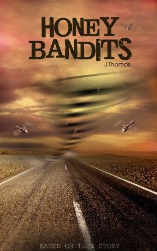 Book: Honey Bandits by J. Thomas