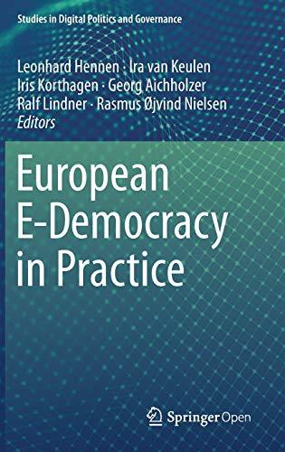 European E-Democracy in Practice (Studies in Digital Politics and Governance)