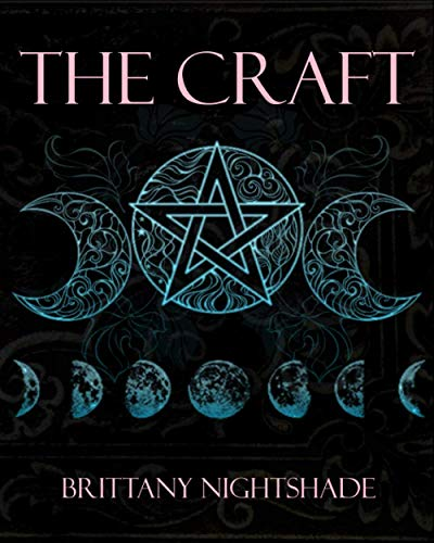 The Craft: Beginners Book of Witchcraft