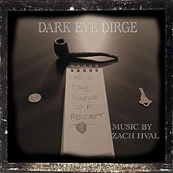 Dark Eye Dirge