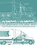 BUMPERTOBUMPER, La gua completa para operaciones de autotransporte de carga: La gua completa para operaciones de autotransporte de carga (Volume 1) (Spanish Edition)