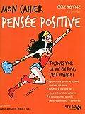 Mon cahier Pensée positive - Solar - 27/08/2015