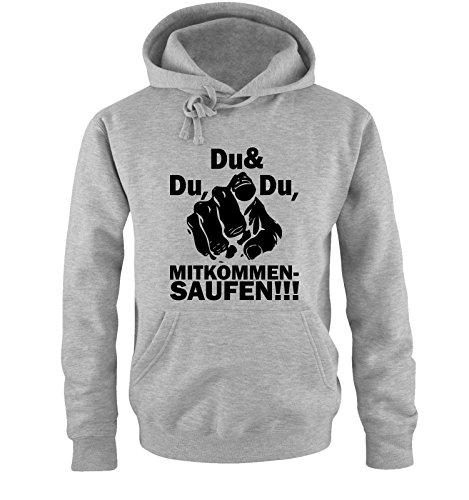 Comedy Shirts DU DU UND DU MITKOMMEN SAUFEN - Einfarbig - Herren Hoodie in Grau/Schwarz Gr. L