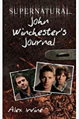 Supernatural: John Winchester's Journal Kindle Edition