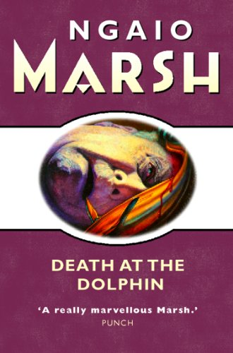 Death at the Dolphin (The Ngaio Marsh Collection) eBook: Marsh, Ngaio:  Amazon.co.uk: Kindle Store