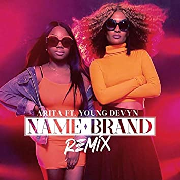 Name Brand (Remix) [feat. Young Devyn]