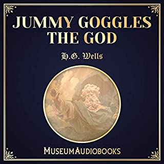 Jummy Goggles the God audiobook cover art