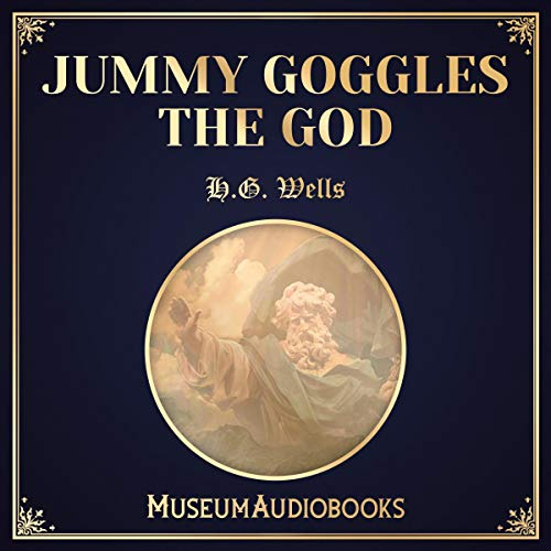 Jummy Goggles the God audiobook cover art
