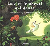Lulu Vroumette - Lulu et le cheval qui danse