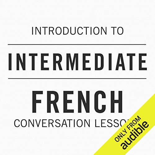 Diseño de la portada del título Introduction to Intermediate French Conversation Lessons