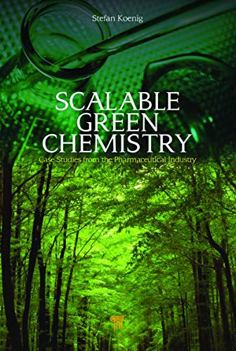 Scalable Green Chemistry: Case Studies from the Pharmaceutical Industry