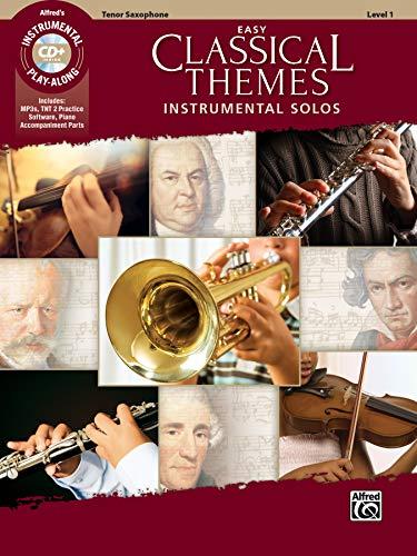 Easy Classical Themes Instrumental Solos: Tenor Sax (incl. CD): Tenor Sax, Book & CD