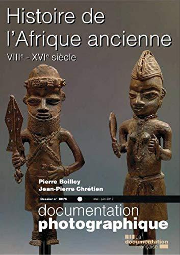 Histoire de l'Afrique ancienne, VIIIe-XVIe siècle (Documentation photographique n°8075)