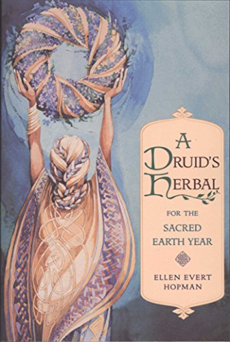 A Druid's Herbal for the Sacred Earth Year (English Edition)