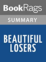 Summary & Study Guide Beautiful Losers by Leonard Cohen