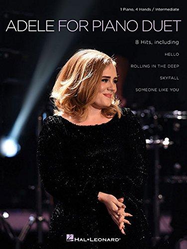 Adele for Piano Duet: 1 Piano, 4 Hands / Intermediate Level
