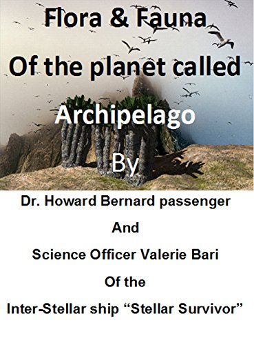 Flora & Fauna of the Planet called Archipelago (The Game Archipelago) (English Edition)
