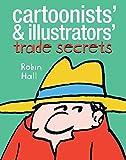 Cartoonists' and Illustrators' Trade Secrets...