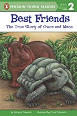 Best Friends: The True Story of Owen and Mzee (Penguin Young Readers, Level 2) Kindle Edition