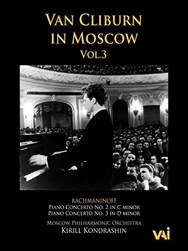 Van Cliburn in Moscow, Vol. 3, Rachmaninoff, Concertos 2 & 3