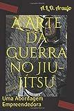 A arte da guerra no jiu-jítsu