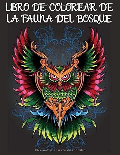 Libro de colorear de la fauna del bosque: Libro para colorear para...